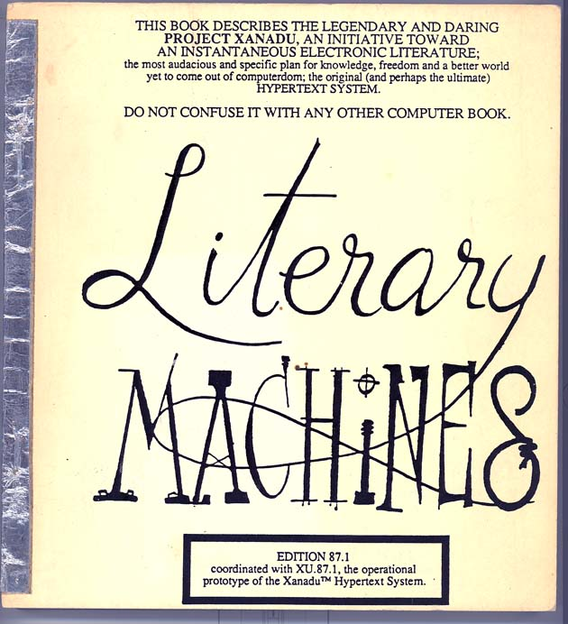 Literary Machines - Ted Nelson